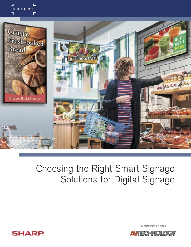 Choosing the Right Smart Signage Solutions for Digital Signage Sharp White Paper